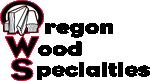 OREGON WOOD PRODUCTS
